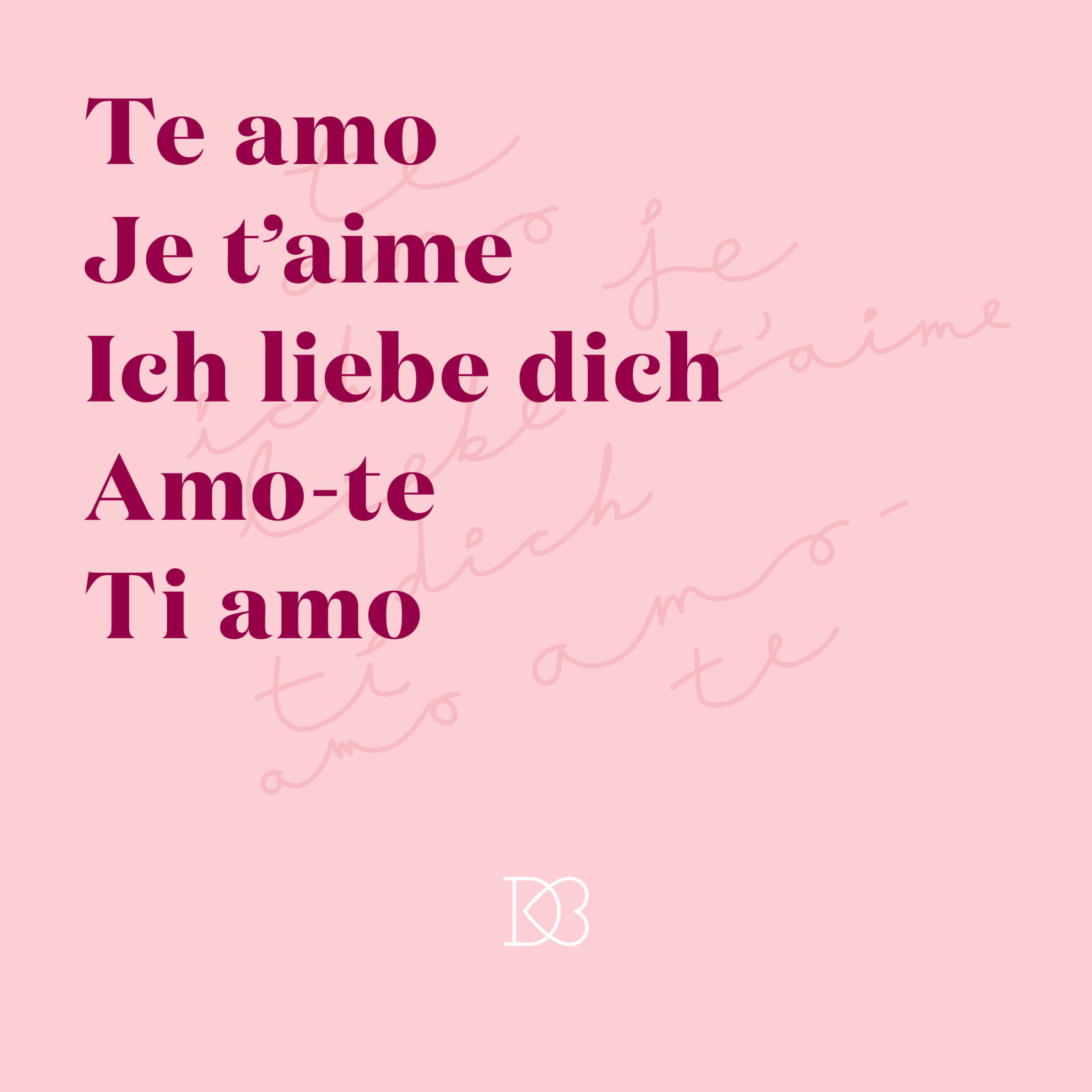 Quote: Teo amo. Je t'aime. Iche liebe dich. Amo-te. Ti amo."